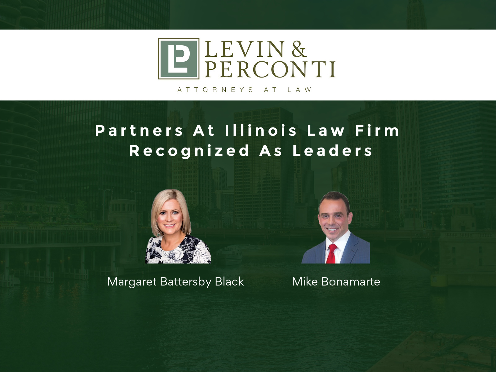 Partners At Illinois Law Firm Recognized As Leaders